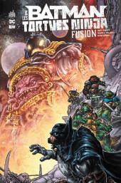 Batman & les Tortues Ninja -3- Fusion