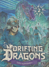 Drifting Dragons -2- Tome 2