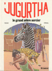 Jugurtha -9- Le Grand Zèbre sorcier
