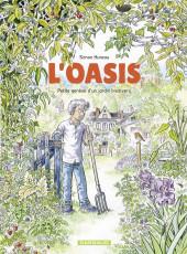 L'oasis - Petite genèse d'un jardin biodivers