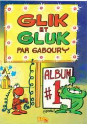 Glik et Gluk - Tome 1