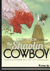 Shaolin Cowboy (The) (Futuropolis) -1- Volume 1/3 - Start Trek