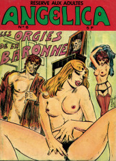 Angelica -6- Les orgies de la baronne