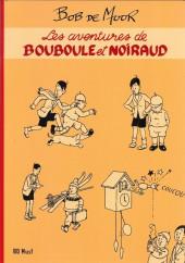Bouboule et Noiraud (Les aventures de) - Les aventures de Bouboule et Noiraud