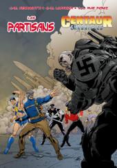 Les partisans (Hexagon Comics) -3- Centaur Chronicles