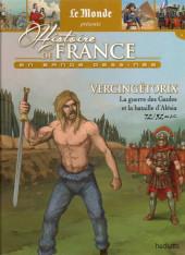 Histoire de France en bande dessinée -2- Vercingétorix la guerre des Gaules et la bataille d'Alésia 72/52 av J.C.