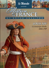 Histoire de France en bande dessinée -28- Louis XIV le monarque absolu 1682/1715
