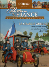 Histoire de France en bande dessinée -48- La Grande Guerre des taxis de la Marne à la bataille de Verdun 1914/1916
