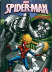 Spider-Man - Les aventures (Presses Aventure) -3- Vaisseau avec vue