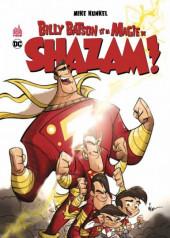 Shazam! (Urban Kids) - Billy Batson et la magie de Shazam