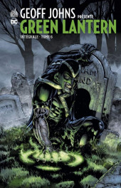 Green Lantern (Geoff Johns présente) -INT06- Intégrale - Tome 6