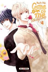 Come to Me - Wedding -4- Tome 4