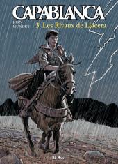 Capablanca -3- Les Rivaux de Llacera