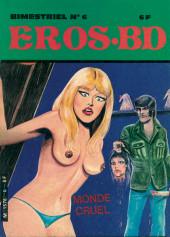 Eros.BD -6- Monde cruel