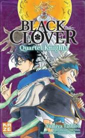 Black Clover - Quartet Knights -3- Chacun son combat