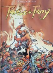 Trolls de Troy -1d2016- Histoires Trolles