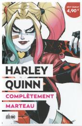 Le meilleur de DC Comics -3- Harley Quinn : Complètement marteau