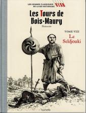 Les grands Classiques de la BD Historique Vécu - La Collection -15- Les Tours de Bois-Maury - Tome VIII : le Seldjouki