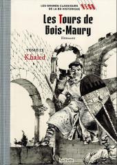 Les grands Classiques de la BD Historique Vécu - La Collection -16- Les Tours de Bois-Maury - tome IX : Khaled