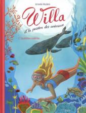 Willa et la passion des animaux -2- Tome 2