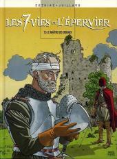 Les 7 vies de l'Épervier (Albums doubles France Loisirs) -56- Le maître des oiseaux / La part du diable