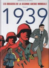 Les dossiers de la seconde guerre mondiale -2- Tome 2 - 1939
