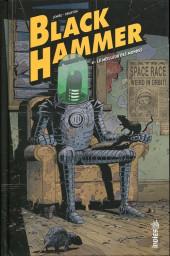 Black Hammer -4- Le Meilleur des mondes