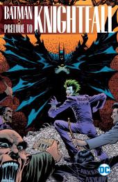Batman - The complete Knightfall Saga (25th Anniversary) -1INT01- Batman: Prelude to Knightfall