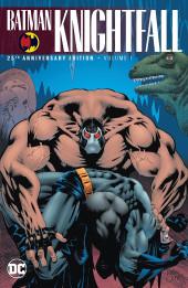 Batman - The complete Knightfall Saga (25th Anniversary) -2INT02- Batman: Knightfall Vol. 1