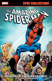 The amazing Spider-Man Epic Collection (2013) -INT05- The Secret Of The Petrified Tablet
