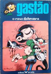 Gaston (en portugais) -9- Gastâo O caso dabronca