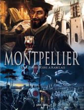 Montpellier -1- De la Préhistoire à Rabelais