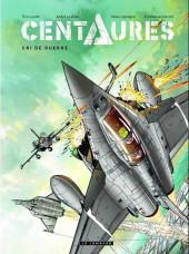 Centaures (Herzet/Loutte) -2- Cri de guerre
