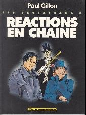 Les léviathans -3- Réaction en chaîne