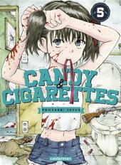 Candy & cigarettes -5- Tome 5