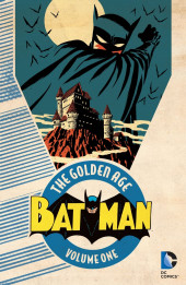 Batman: The Golden Age (TPB) -INT01- Volume One