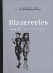 Les grands Classiques de la Bande Dessinée érotique - La Collection -107102- Bizarreries - Tome 5