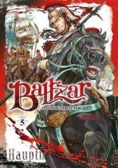 Baltzar, la guerre dans le sang -5- Tome 5