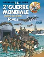La 2de Guerre Mondiale racontée aux enfants -2- Tome 2