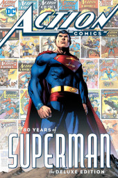Action comics : 80 years of Superman the deluxe edition