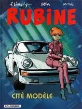 Rubine -9- Cité modèle
