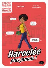 Power Book for Wonder Girls - Harcelée ? Plus jamais !