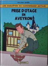 Les enquêtes du commissaire Arthur -1- Prise d'otage en Aveyron