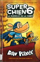 Super Chien -6- La querelle de la forêt
