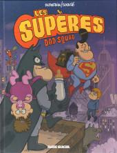 Les supères -1- Dad squad