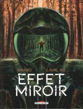 Effet miroir - Tome 1