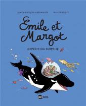 Émile et Margot -10- Expédition surprise