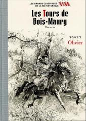 Les grands Classiques de la BD Historique Vécu - La Collection -17- Les tours de Bois-Maury - Tome X : Olivier