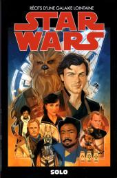 Star Wars - Récits d'une galaxie lointaine -39- Solo