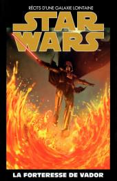Star Wars - Récits d'une galaxie lointaine -40- La forteresse de Vador